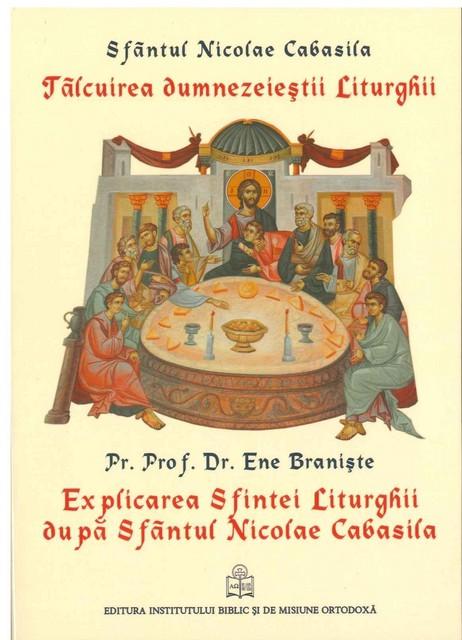 Tâlcuirea Dumnezeieștii Liturghii Explicarea Sfintei Liturghii după Sf Nicolae Cabasila