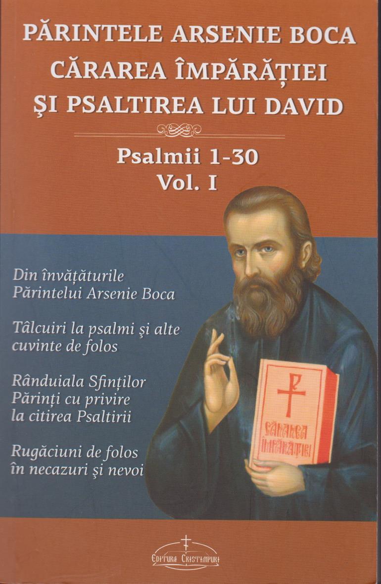 Cărarea Împărăţiei şi Psaltirea lui David vol. 1, Psalmii 1-30