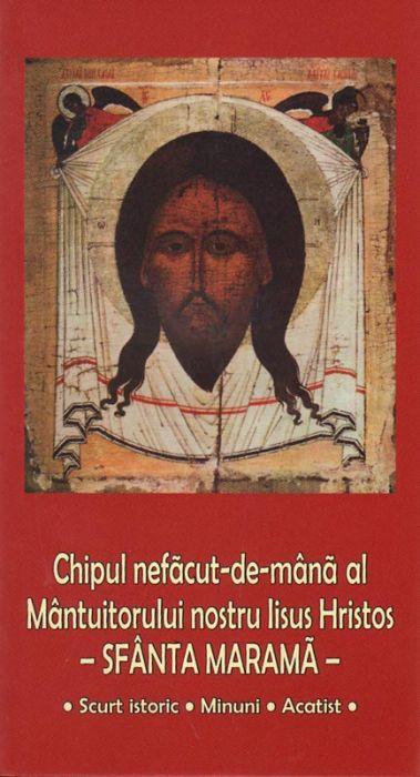 Chipul nefacut-de-mână al Mântuitorului nostru Iisus Hristos - Sfânta Marama