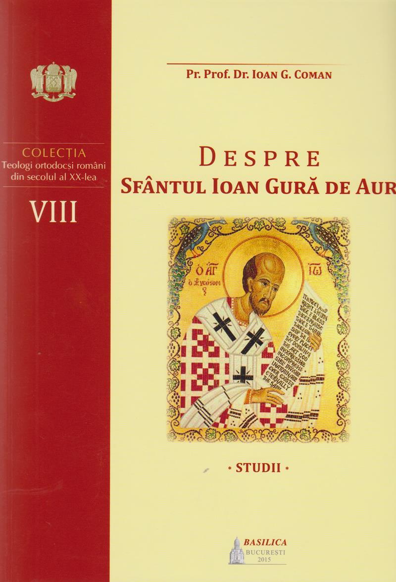 Despre Sfântul Ioan Gură de Aur. Studii