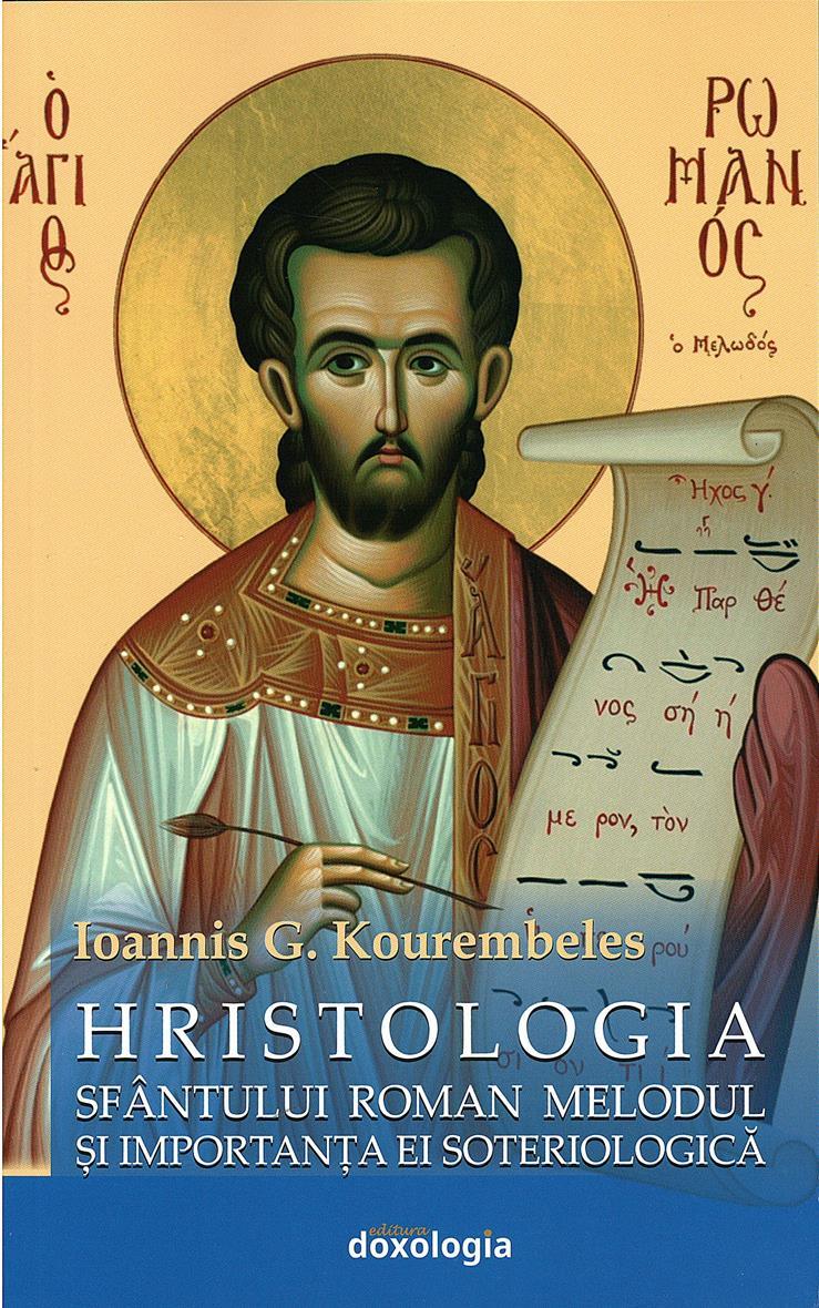 Hristologia Sfântului Roman Melodul și importanța ei soteriologică