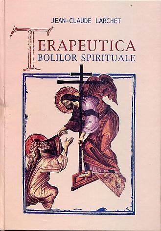 Terapeutica bolilor spirituale