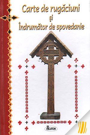 Carte de rugăciuni și Îndrumător de spovedanie