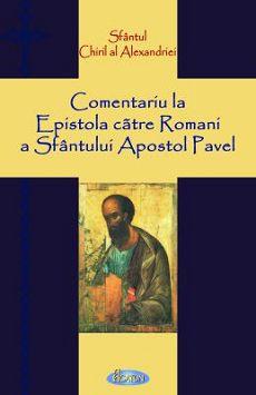 Comentariu la Epistola către Romani a Sfântului Apostol Pavel
