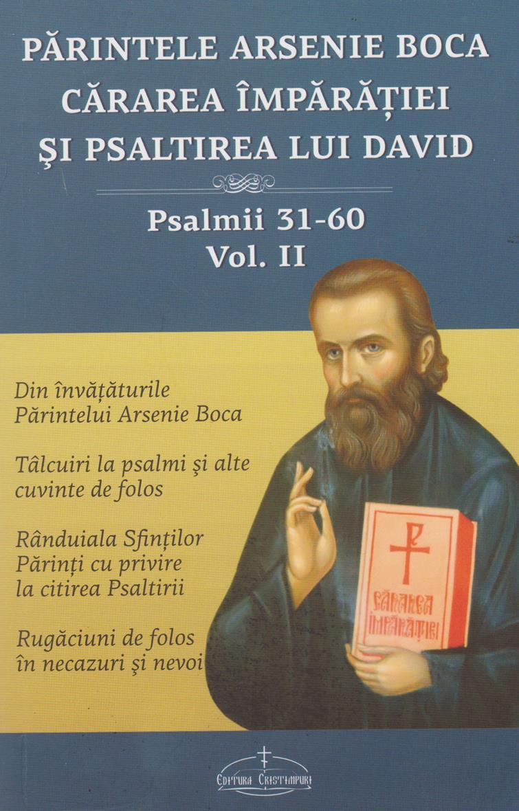 Cărarea Împărăţiei şi Psaltirea lui David vol. 2, Psalmii 31-60