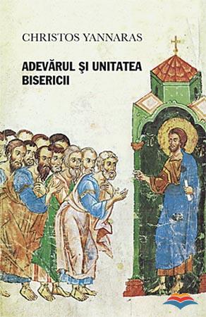 Adevarul si unitatea Bisericii