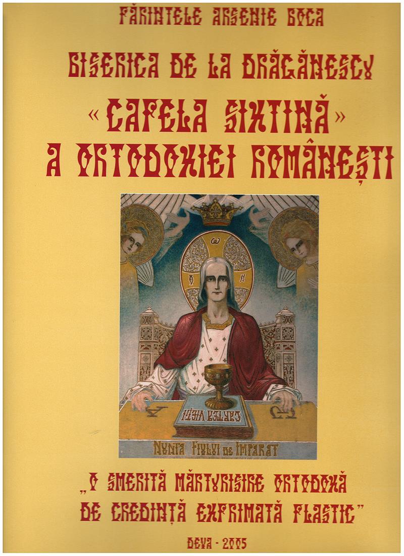 "Biserica de la Draganescu, ""Capela Sixtina"" a ortodoxiei romanesti"