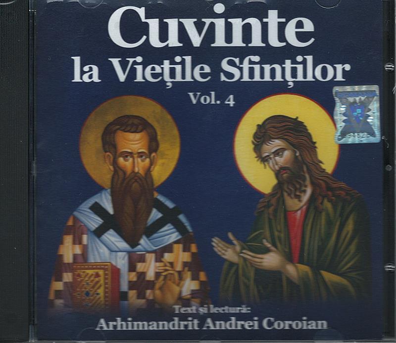 CD- Cuvinte la Viețile Sfinților vol 4