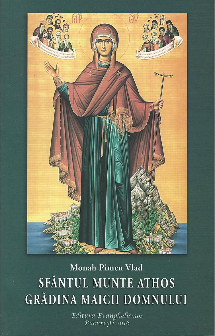Sfantul Munte Athos, gradina Maicii Domnului