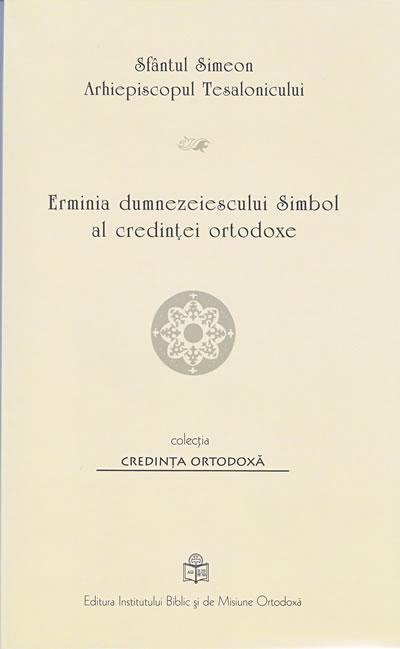 Erminia dumnezeiescului Simbol al credinţei ortodoxe