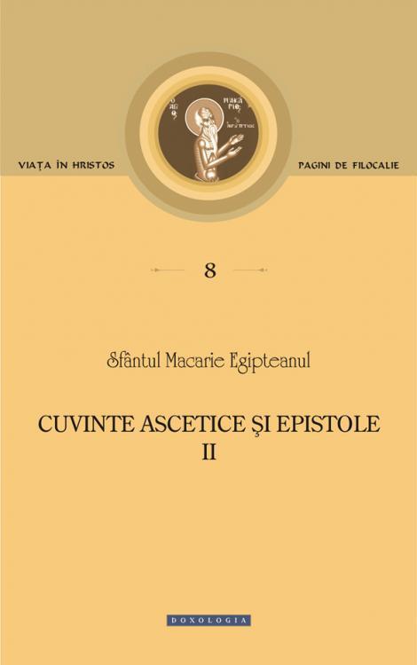 Cuvinte ascetice și epistole (Vol. II)