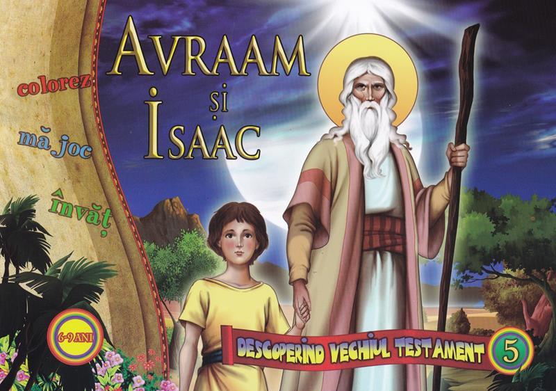 Avraam și Isaac.Descoperind vechiul testament vol 5