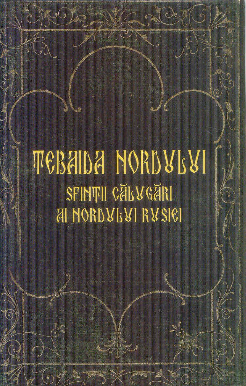 Tebaida Nordului sfinții părinți ai nordului Rusiei
