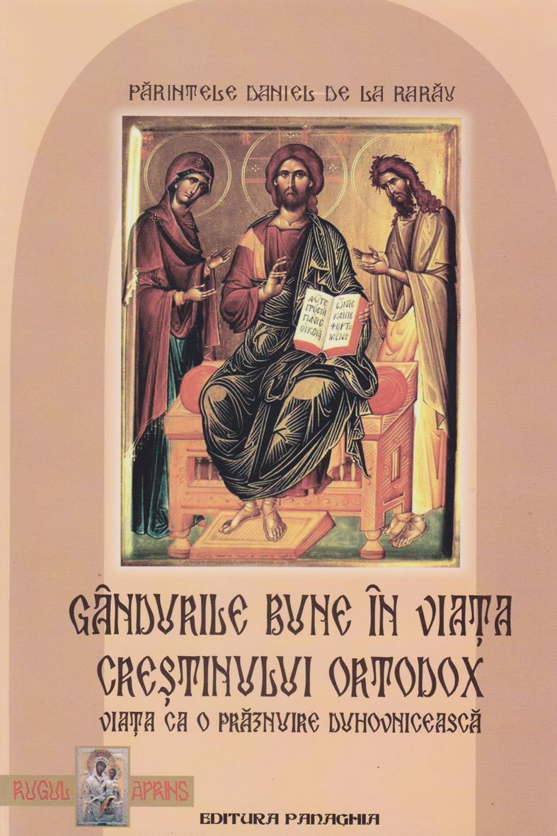 Gandurile bune in viata crestinului ortodox