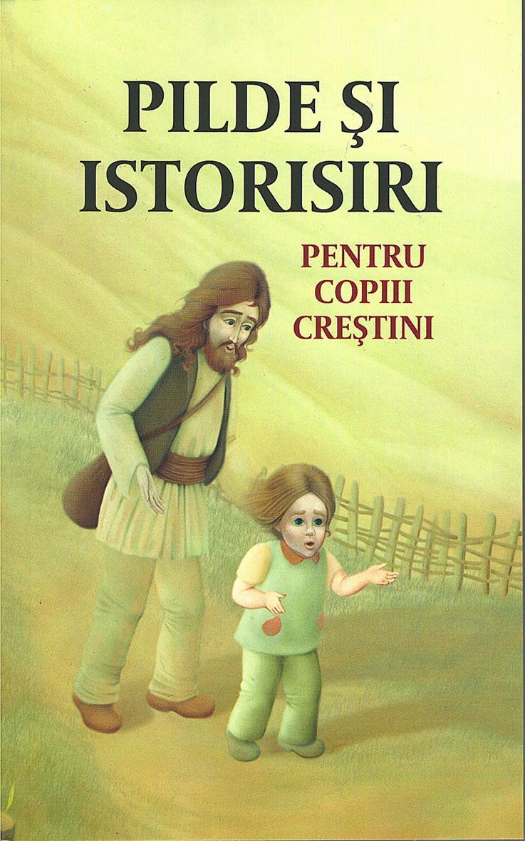 Pilde și istorisiri pentru copii creștini