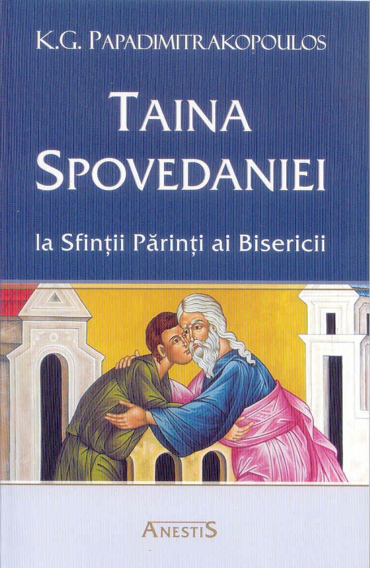 Taina spovedaniei la Sfinții Părinți ai Bisericii