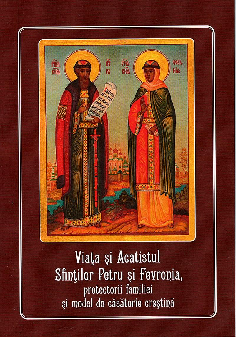 Viata si Acatistul Sf. Petru si Fevronia, protectorii familiei si model de casatorie crestina