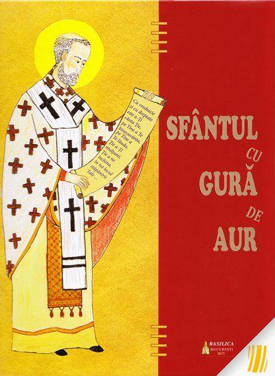 Sfântul cu Gura de Aur