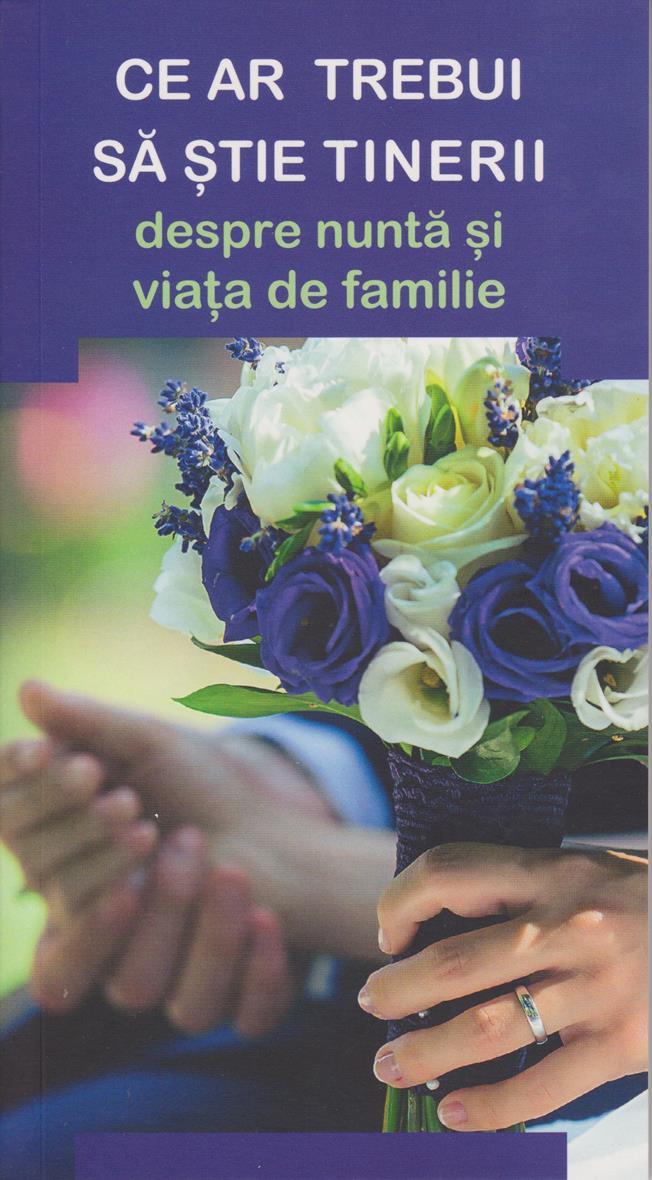 Ce ar trebui să știe tinerii despre nuntă și viața de familie