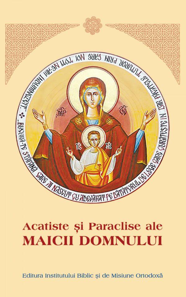 Acatiste şi Paraclise ale Maicii Domnului- cartonata