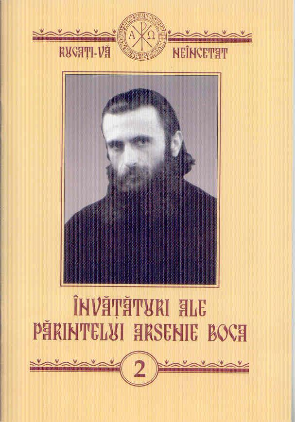 Învățături ale părintelui Arsenie Boca Vol 2