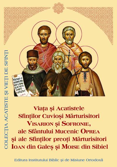 Viata si Acatistul Sfintilor Martiri si Marturisitori Nasaudeni