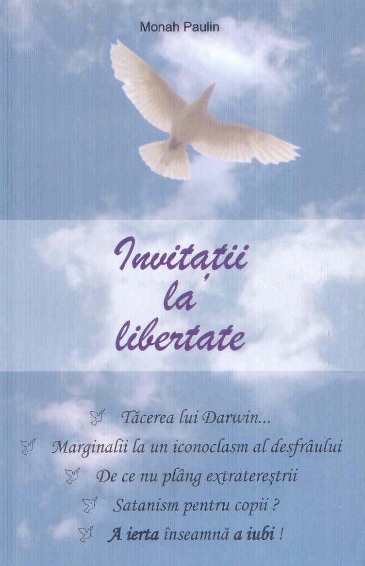 Invitații la libertate