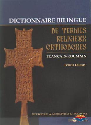 Dictionnaire bilingue de termes religieux orthodoxes francais-roumain