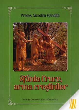 Sfânta Cruce, arma creștinilor