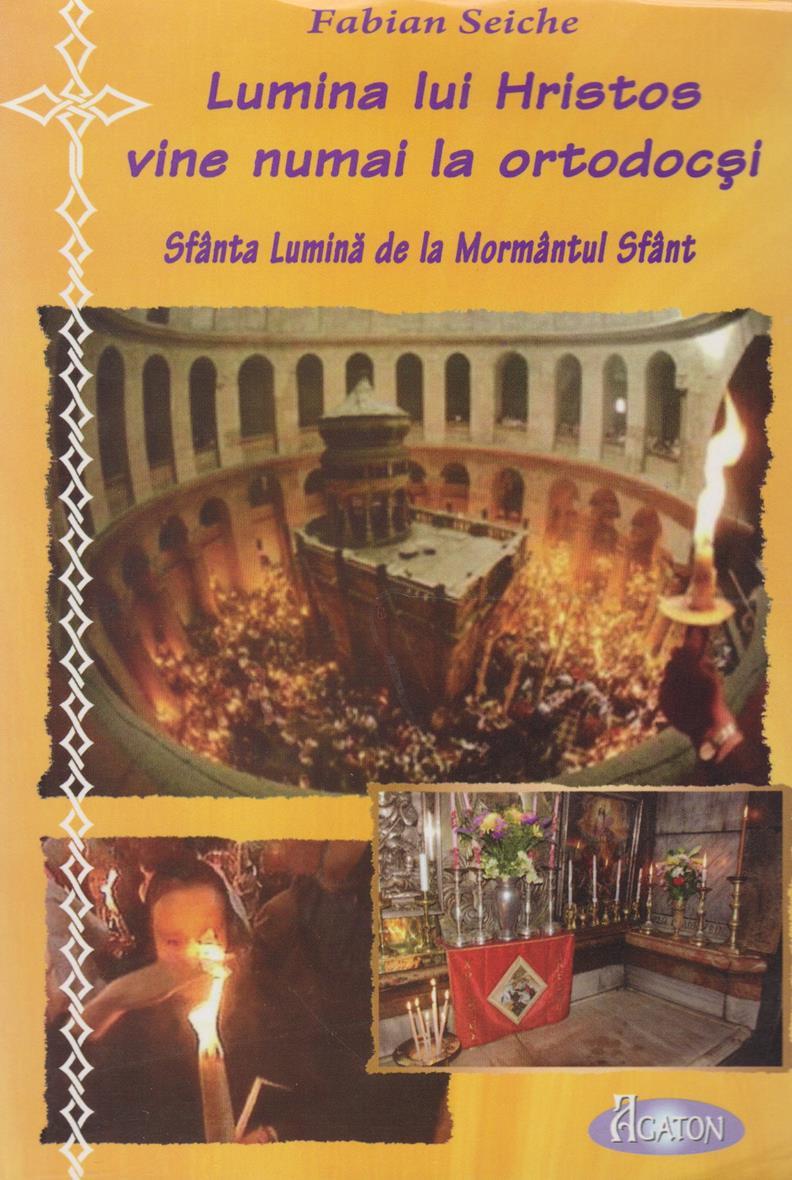 Lumina lui Hristos vine numai la ortodocsi. Sfanta Lumina de la Mormantul Sfant