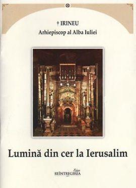 Lumina din cer la Ierusalim