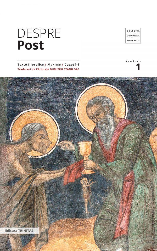 Comorile filocaliei nr 1. Despre post: texte filocalice, maxime, cugetări