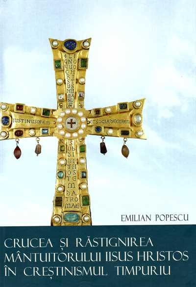 Crucea și Răstignirea Mântuitorului Iisus Hristos în creștinismul timpuriu