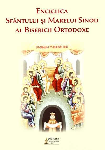 Enciclica Sfantului si Marelui Sinod al Bisericii Ortodoxe