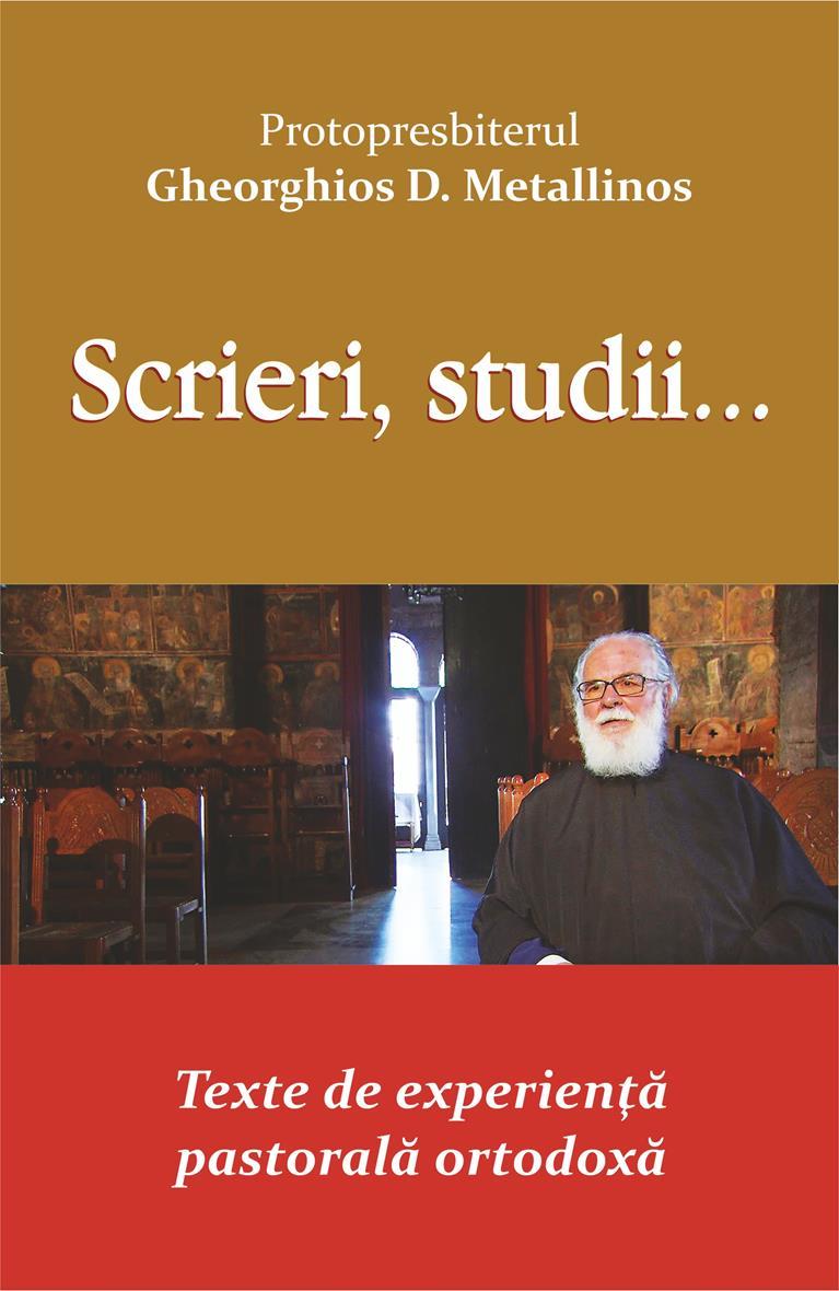 Scrieri, studii... Texte de experiență pastorală ortodoxă