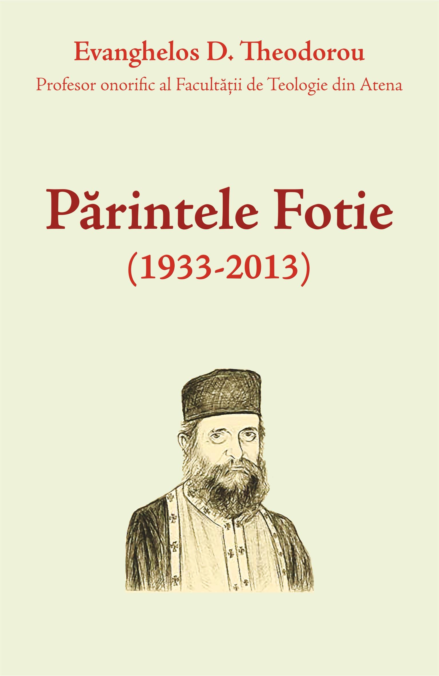 Părintele Fotie (1933-2013)