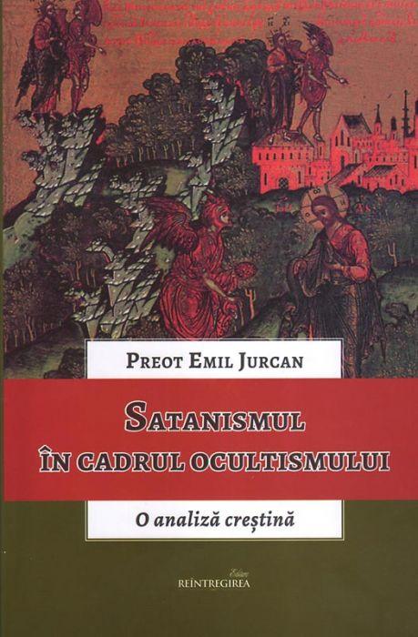 Satanismul în cadrul ocultismului. O analiză creştină