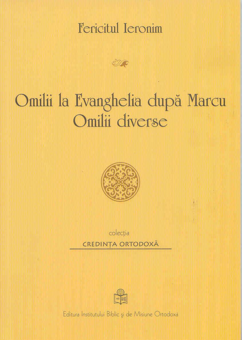 Omilii la Evanghelia dupa Marcu Omilii diverse