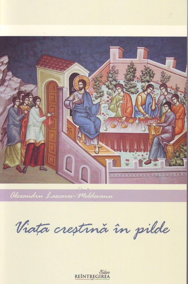 Viaţa creştină în pilde