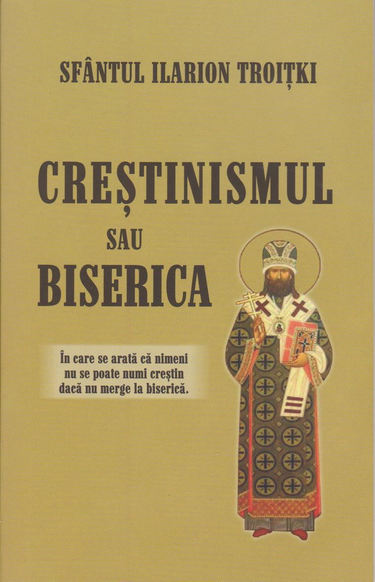 Crestinismul sau Biserica?
