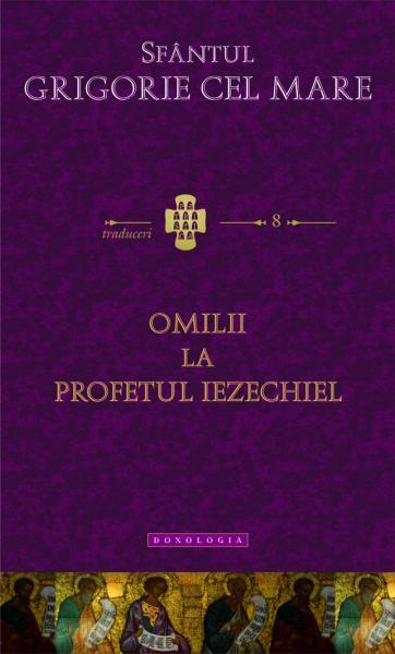 Omilii la profetul Iezechiel