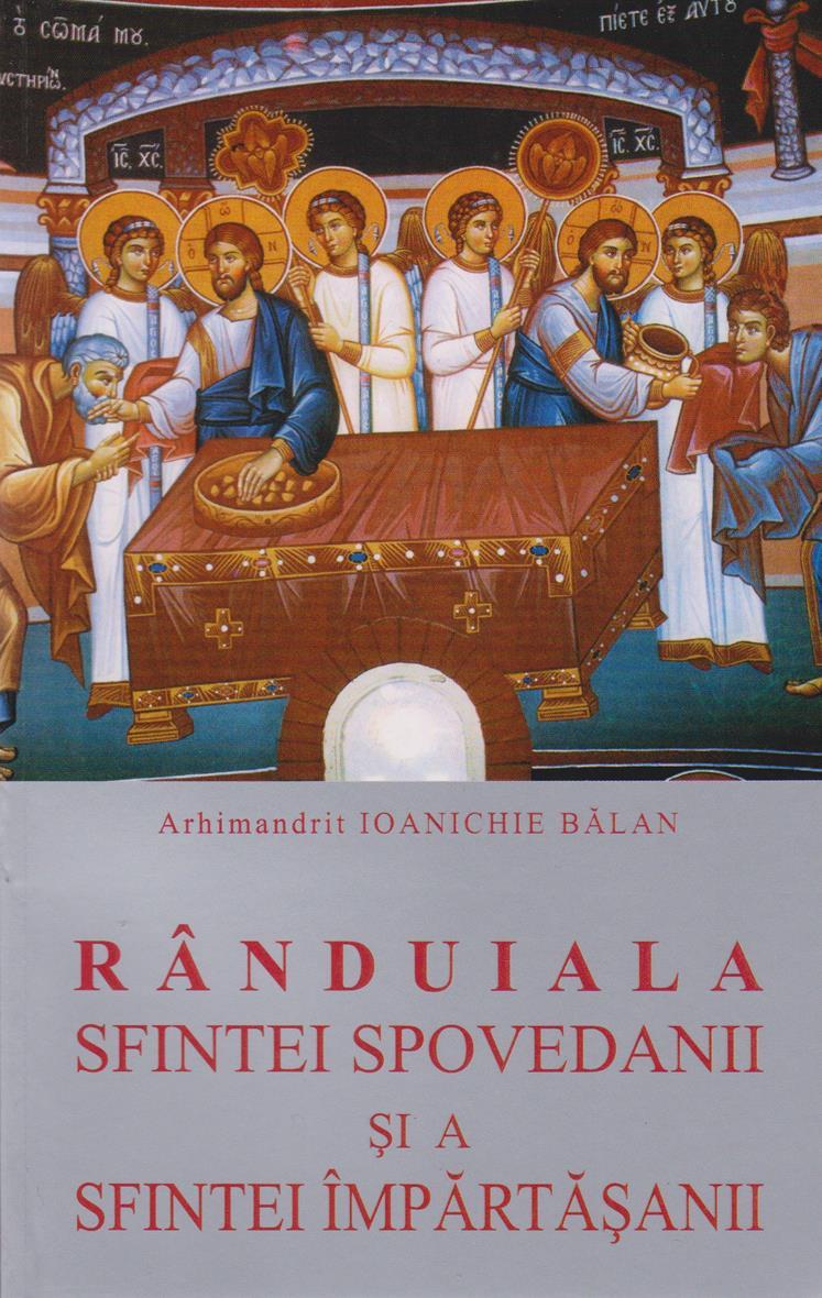 Randuiala Sfintei Spovedanii si a Sfintei Impartasanii