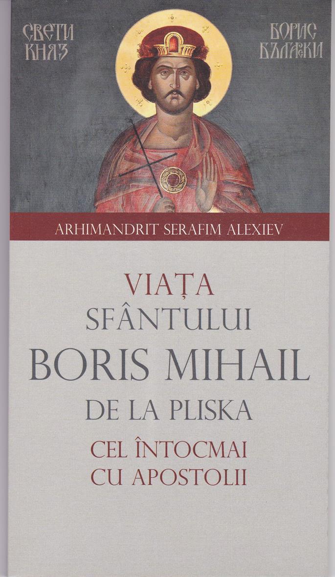 Viata Sfantului Boris Mihail de la Pliska