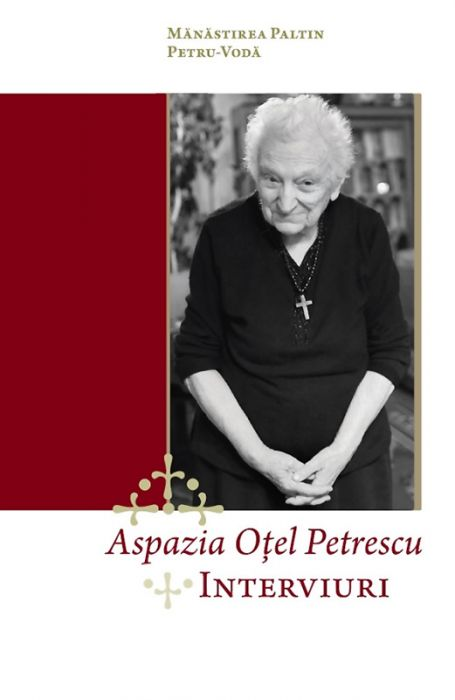 Aspazia Oţel Petrescu - Interviuri