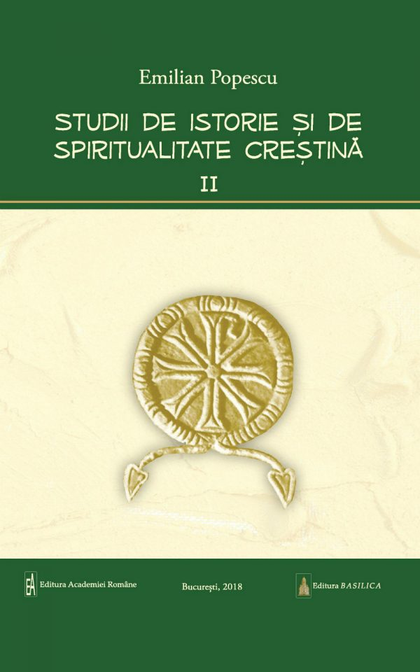 Studii de istorie şi spiritualitate creştină – Vol. 2
