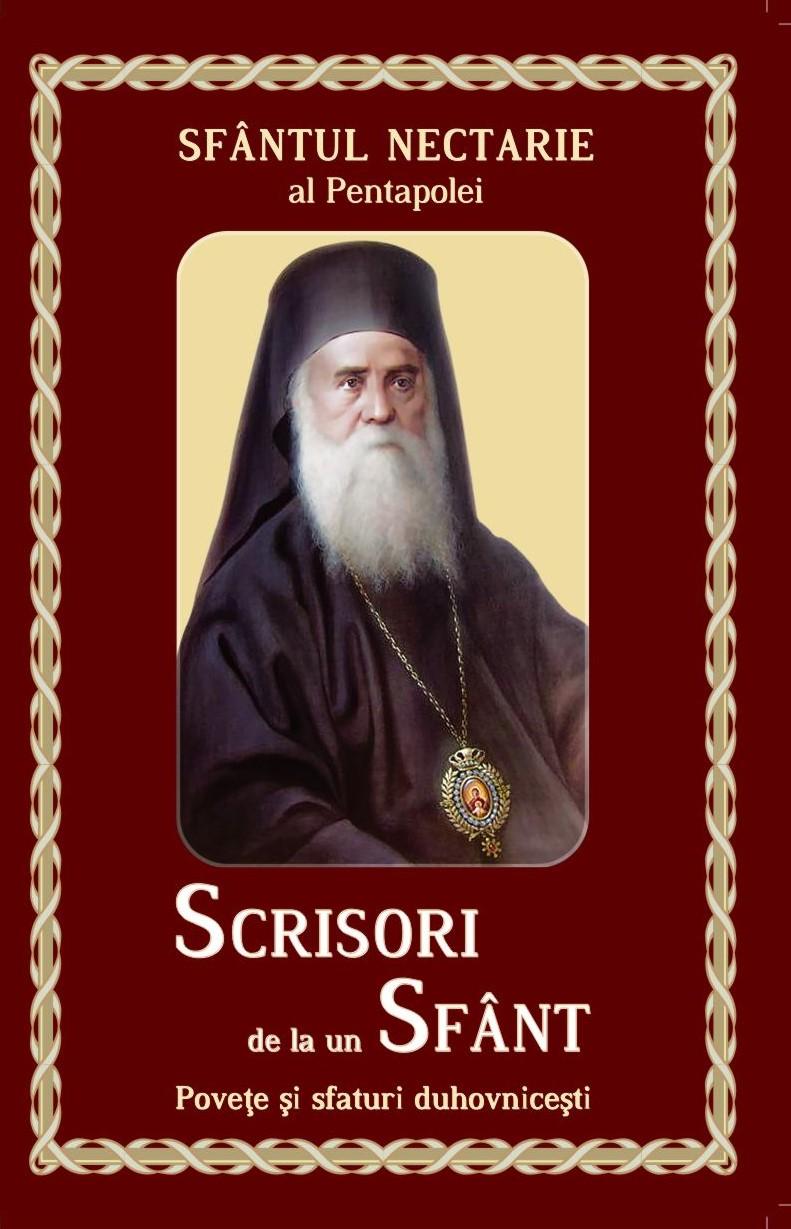 Scrisori de la un Sfant - Povete si sfaturi duhovnicesti