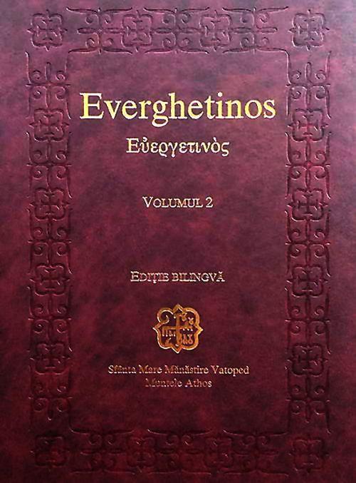 Everghetinos. Vol. 2. Ediţie bilingvă