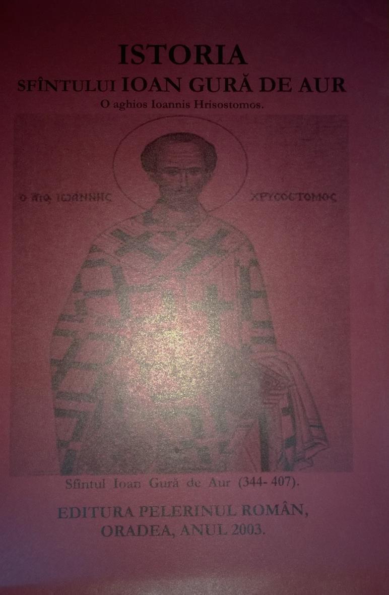 Istoria, viata  Sfantului Ioan Gura de Aur Hrisostom