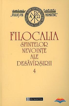 Filocalia sfintelor nevointe ale desavarsirii - vol 4