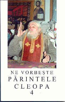 Ne vorbeşte părintele Cleopa vol. 4